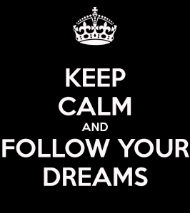 keep-calm-and-follow-your-dreams-53